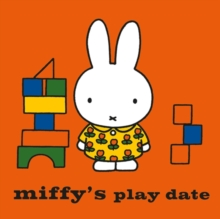 Miffy's Play Date, Paperback Book