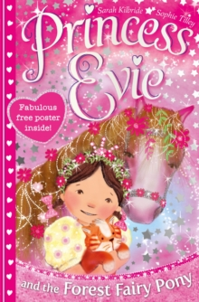 Princess Evie: the Forest Fairy Pony, Paperback Book