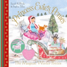 Princess Evie's Ponies: the Magical Winter Ponies, Paperback Book