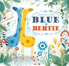 Blue and Bertie, Paperback Book
