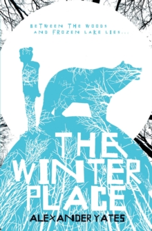 The Winter Place, Paperback Book