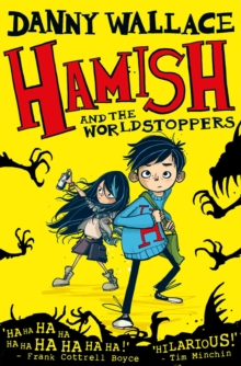 Hamish and the Worldstoppers, Paperback Book