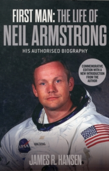 First Man: The Life of Neil Armstrong, Paperback Book