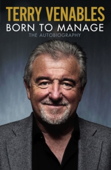Born to Manage : The Autobiography, Hardback Book