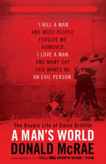 A Man's World : The Double Life of Emile Griffith, Hardback Book