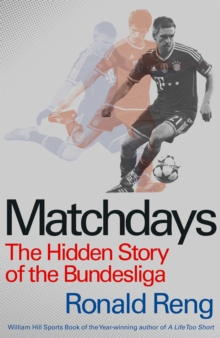 Matchdays : The Hidden Story of the Bundesliga, Paperback Book
