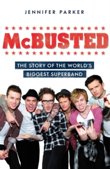 McBusted : The Story of the World's Biggest Super Band, Hardback Book