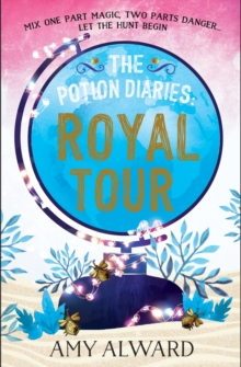 The Potion Diaries: Royal Tour, Paperback Book