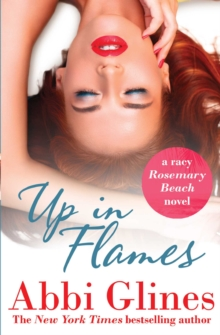 Up in Flames : A Rosemary Beach Novel, Paperback Book