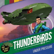 Thunderbirds are Go: Under Pressure, Paperback Book