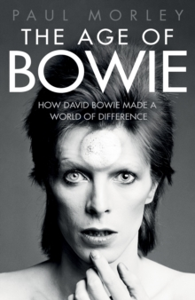 The Age of Bowie, Hardback Book