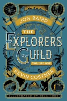 The Explorers' Guild : Volume One: A Passage to Shambhala, Hardback Book