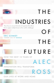 The Industries of the Future, Hardback Book