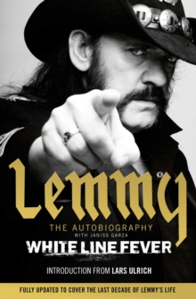 White Line Fever : Lemmy: the Autobiography, Paperback Book