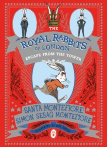The Royal Rabbits of London: Escape From the Tower, Paperback Book