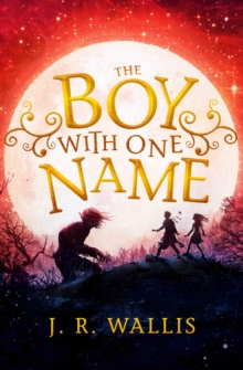 The Boy With One Name, Paperback / softback Book