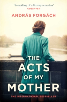 The Acts of My Mother, Paperback / softback Book