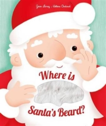 Where is Santa's Beard? : A Novelty Lift-the-Flap Book, Novelty book Book