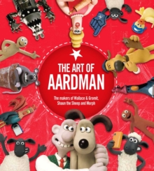 The Art of Aardman, Hardback Book
