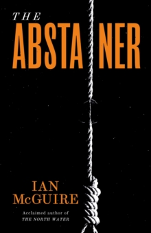 The Abstainer, Hardback Book