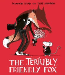 The Terribly Friendly Fox, Hardback Book