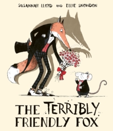 The Terribly Friendly Fox, Paperback / softback Book
