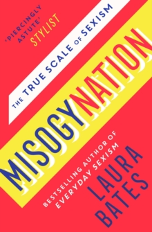 Misogynation : The True Scale of Sexism, Paperback / softback Book