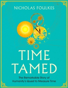 Time Tamed, Hardback Book