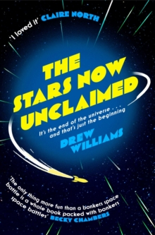 The Stars Now Unclaimed, Paperback / softback Book