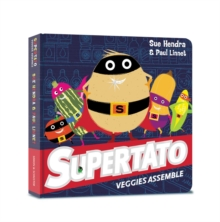Supertato Veggies Assemble, Board book Book