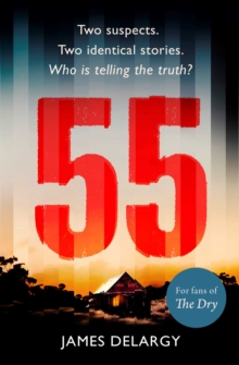 55 : The twisty, unforgettable serial killer thriller of the year in 2019, Paperback / softback Book