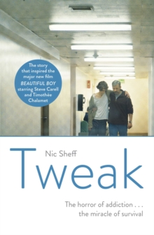 Tweak : Growing up on Crystal Meth, Paperback / softback Book