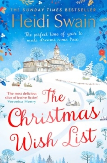 The Christmas Wish List : The perfect cosy read to settle down with this autumn, Paperback / softback Book