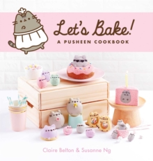 Let's Bake : A Pusheen Cookbook, Hardback Book