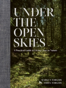 Under the Open Skies, Hardback Book