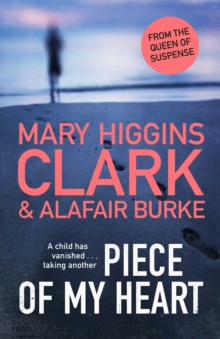 Piece of My Heart : The thrilling new novel from the Queens of Suspense