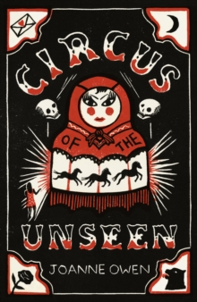 Circus of the Unseen, Paperback Book