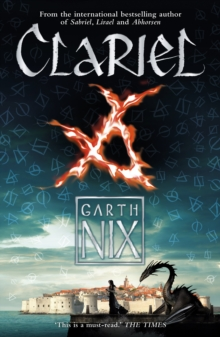 Clariel : Prequel to the Internationally Bestselling Fantasy Series, Paperback Book