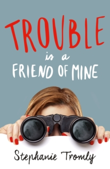 Trouble is a Friend of Mine, Paperback Book