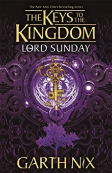 Lord Sunday: The Keys to the Kingdom 7
