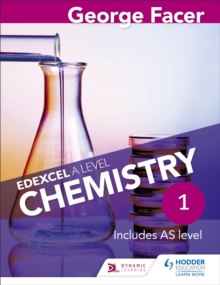 George Facer's Edexcel A Level Chemistry Student Book 1, Paperback Book