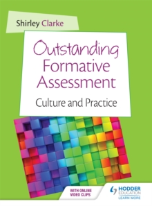 Outstanding Formative Assessment: Culture and Practice, Paperback Book