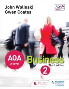 AQA A Level Business 2 Third Edition (Wolinski & Coates), Paperback Book