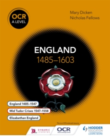 OCR A Level History: England 1485-1603, Paperback Book
