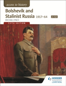 Access to History: Bolshevik and Stalinist Russia 1917-64 for AQA Fifth Edition, Paperback Book
