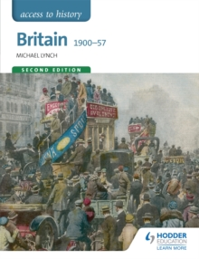 Access to History: Britain 1900-57 Second Edition, Paperback Book