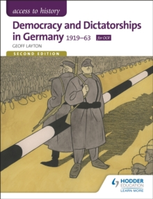 Access to History: Democracy and Dictatorships in Germany 1919-63 for OCR Second Edition, Paperback Book