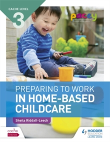 CACHE Level 3 Preparing to Work in Home-based Childcare, Paperback / softback Book