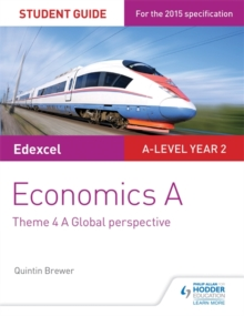 Edexcel Economics A Student Guide: Theme 4 A global perspective, Paperback Book