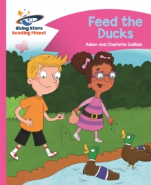 Reading Planet - Feed the Ducks - Pink B: Comet Street Kids, Paperback / softback Book